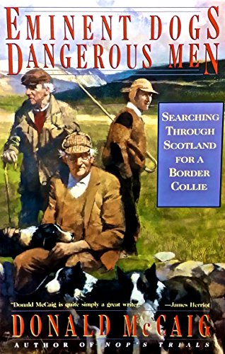 Eminent Dogs, Dangerous Men: McCaig, Donald