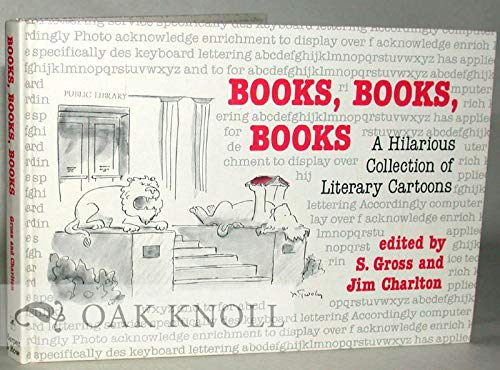 9780060160043: Books, Books, Books: A Hilarious Collection of Literary Cartoons