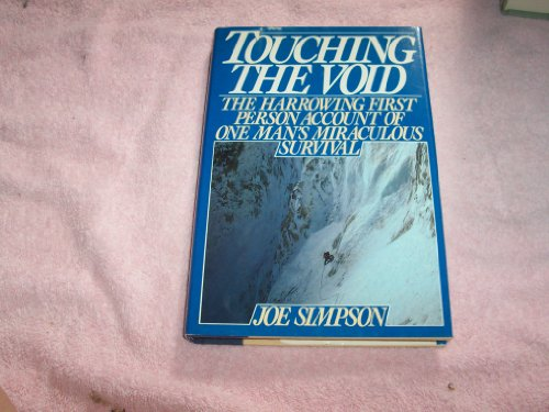 Touching the Void: Simpson, Joe With A Foreword By Chris Bonington