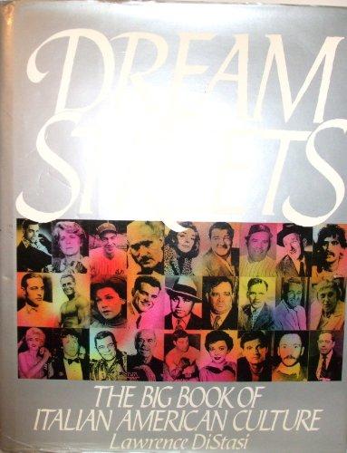 9780060160302: Dream Streets: The Big Book of Italian American Culture