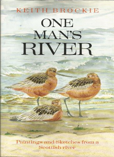 9780060160357: One Man's River: Paintings and Sketches from Scotland's River Tay