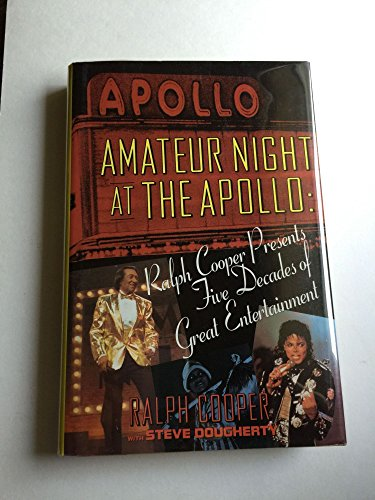 9780060160371: Amateur Night at the Apollo: Ralph Cooper Presents Five Decades of Great Entertainment