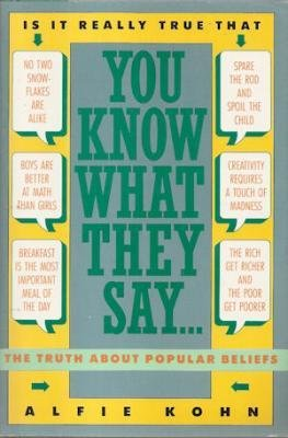 9780060160401: You Know What They Say...: The Truth about Popular Beliefs