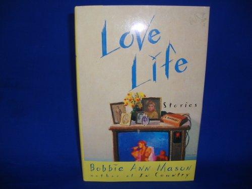 9780060160425: Love Life