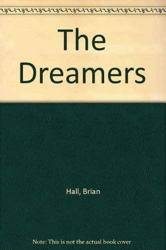 9780060160760: The Dreamers