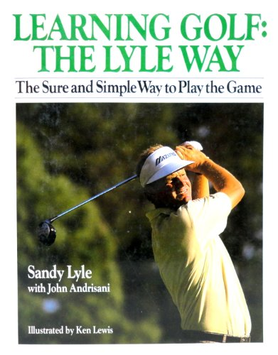 9780060160821: Learning Golf: The Lyle Way : The Sure and Simple Way to Play the Game