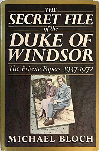 9780060160906: The Secret File of the Duke of Windsor