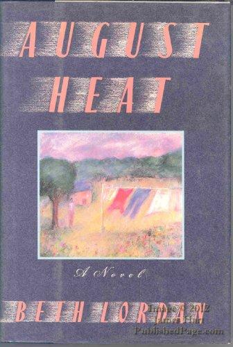 9780060160944: August Heat: A Novel