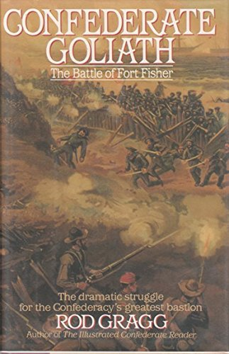 9780060160968: Confederate Goliath: The Battle of Fort Fisher