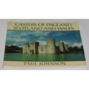 9780060161033: Castles of England, Scotland, and Wales