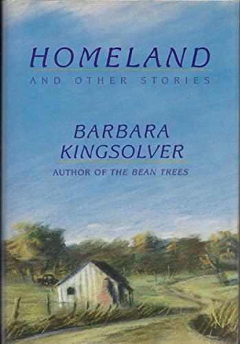 Homeland and Other Stories: Kingsolver, Barbara (signed)