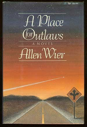 9780060161132: A Place for Outlaws