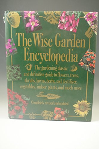 The Wise Garden Encyclopedia: Seymour, E. L.