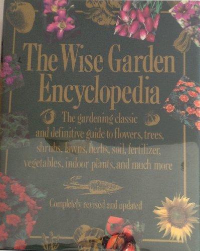 9780060161149: The Wise Garden Encyclopedia