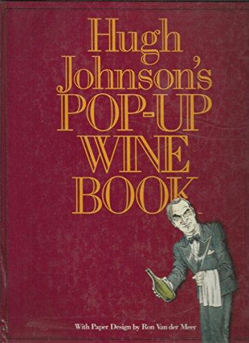 9780060161231: Hugh Johnson's Pop-Up Wine Book