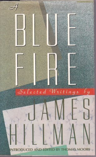 9780060161323: A blue fire: Selected writings
