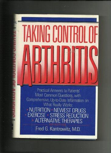 9780060161361: Taking Control of Arthritis