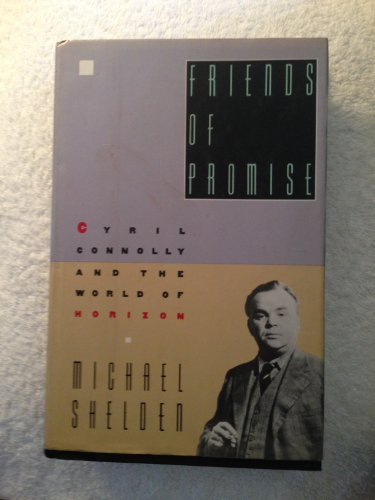 9780060161385: Friends of Promise: Cyril Connolly and the World of Horizon