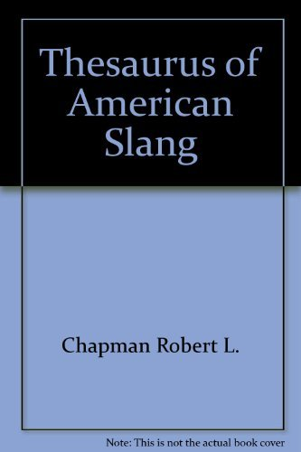 9780060161408: Thesaurus of American Slang