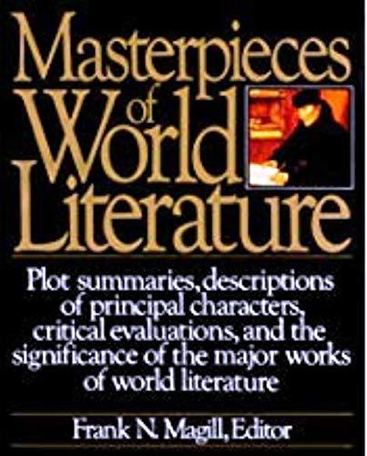 9780060161446: Masterpieces of World Literature