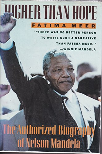 9780060161460: Higher Than Hope: The Authorized Biography of Nelson Mandela
