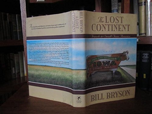 9780060161583: The Lost Continent: Travels in Small Town America