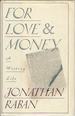 9780060161668: For Love & Money: A Writing Life 1969-1989