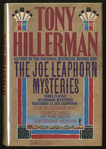 9780060161743: The Joe Leaphorn Mysteries: Three Classic Hillerman Mysteries Featuring Lt. Joe Leaphorn: The Blessing Way/Dance Hall of the Dead/Listening Woman