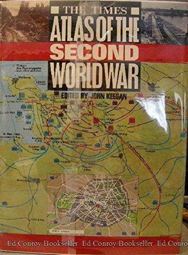 9780060161781: The Times Atlas of the Second World War