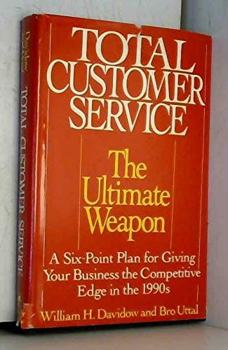 9780060161804: Total Customer Service: The Ultimate Weapon