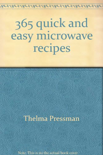 9780060161873: 365 quick and easy microwave recipes