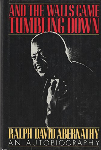 9780060161927: And the Walls Came Tumbling Down: An Autobiography