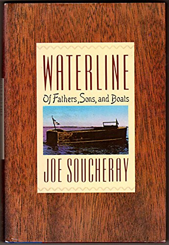 9780060161941: Waterline: Of fathers, sons, and boats