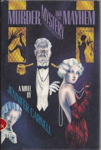 9780060162054: Murder, Mystery, and Mayhem: A Novel