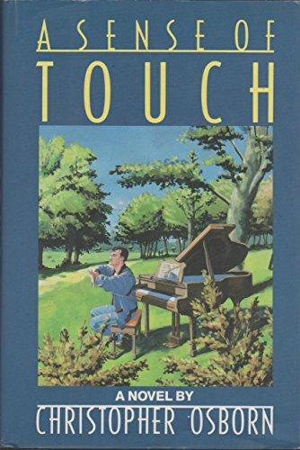 9780060162108: A Sense of Touch: A Novel