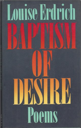 9780060162139: Baptism of Desire: Poems