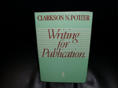 9780060162177: Writing for Publication