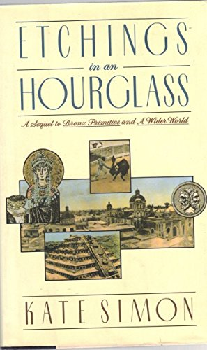 Etchings in an Hourglass (0060162198) by Kate Simon