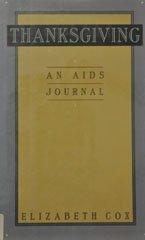 9780060162306: Thanksgiving: An AIDS Journal