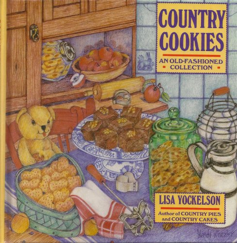 9780060162580: Country Cookies: An Old-Fashioned Collection