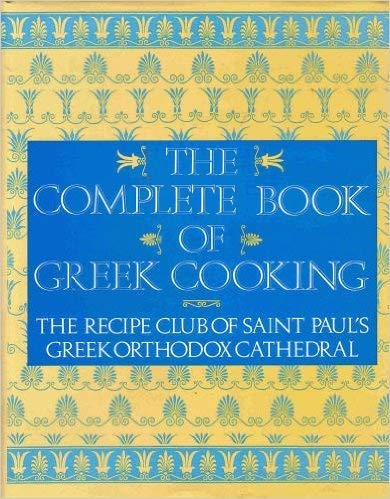 9780060162597: Complete Book of Greek Cooking