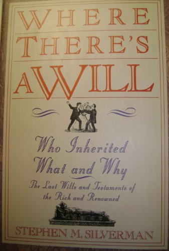 9780060162603: Where There's a Will...Who Inherited What and Why