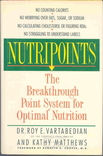 9780060162757: Nutripoints: The Breakthrough Point System for Optimal Nutrition