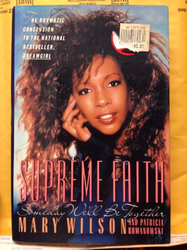 Supreme Faith Someday We'll Be Together - Conclusion to Dreamgirl: Wilson, Mary & Patricia ...