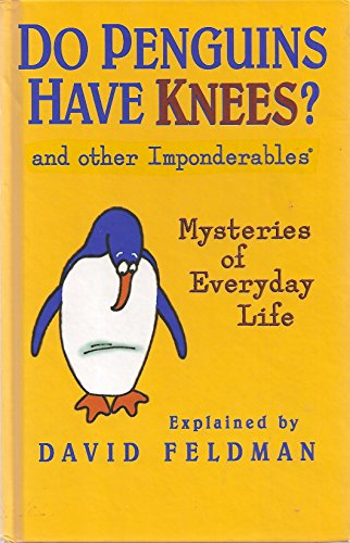 9780060162948: Do Penguins Have Knees?: An Imponderables Book
