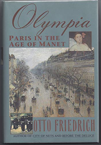 9780060163181: Olympia: Paris in the Age of Manet