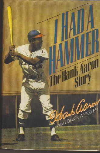9780060163211: I Had a Hammer: The Hank Aaron Story