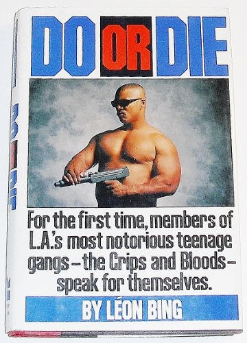 9780060163266: Do or Die/for the First Time, Members of L.A.'s Most Notorious Teenage Gangs-The Crips and Bloods-Speak for Themselves.