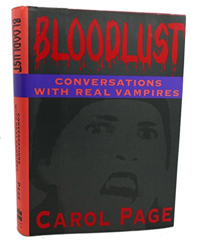 9780060163297: Blood Lust: Conversations With Real Vampires
