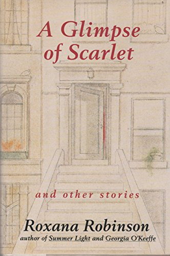 9780060163310: A Glimpse of Scarlet: And Other Stories